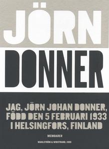 Jag, Jörn Johan Donner, född den 5 februari 193