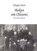 Dragets barn, Boken om Olssons