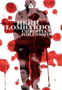 Herr Lombardo (e-bok) av Christian Johansson