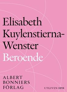 Beroende (e-bok) av Elisabeth Kuylenstierna-Wen
