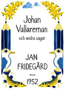 Johan Vallareman och andra sagor (e-bok) av Jan