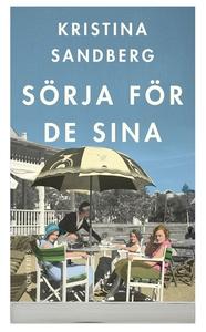 Sörja för de sina (ljudbok) av Kristina Sandber