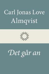 Det går an (e-bok) av Carl Jonas Love Almqvist