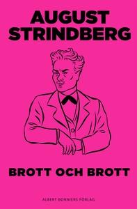 Brott och brott : Komedi (e-bok) av August Stri