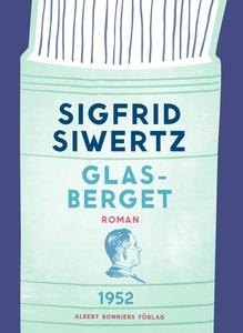Glasberget (e-bok) av Sigfrid Siwertz