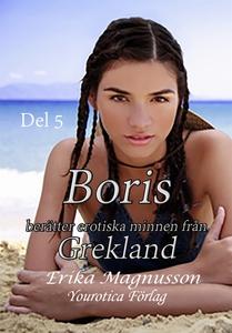 Boris berätter erotiska minnen från Grekland -