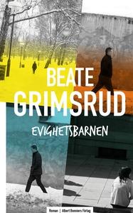 Evighetsbarnen (e-bok) av Beate Grimsrud