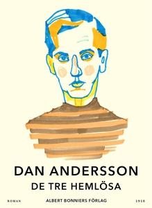 De tre hemlösa (e-bok) av Dan Andersson