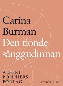 Den tionde sånggudinnan (e-bok) av Carina Burma