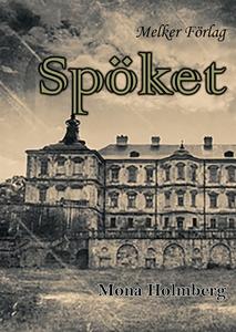 Spöket (e-bok) av Mona Holmberg