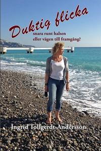 Duktig flicka (e-bok) av Ingrid Tollgerdt-Ander
