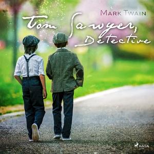 Tom Sawyer, Detective (ljudbok) av Mark Twain