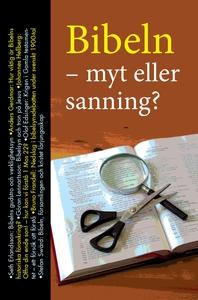 Bibeln - Myt eller sanning? (e-bok) av Anders G