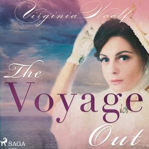 The Voyage Out (ljudbok) av Virginia Woolf
