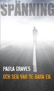 Och sen var de bara en (e-bok) av Paula Graves