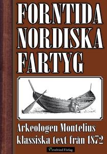 Nordens fartyg från hednatiden 1872 (e-bok) av
