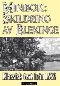 Minibok: Skildring av Blekinge 1882 (e-bok) av