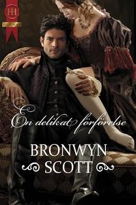 En delikat förförelse (e-bok) av Bronwyn Scott
