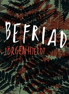 Befriad (e-bok) av Jörgen Hjerdt