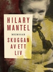 Skuggan av ett liv (e-bok) av Hilary Mantel