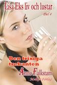 Lisa Eks liv och lustar - Del 4 - Den trixiga trekanten