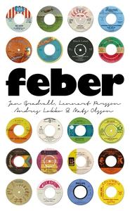 Feber (e-bok) av Andres Lokko, Jan Gradvall, Ma