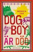 Dogboy är död: Noveller