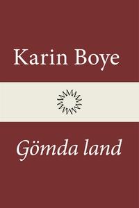 Gömda land (e-bok) av Karin Boye