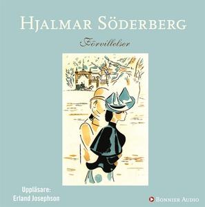 Förvillelser (ljudbok) av Hjalmar Söderberg