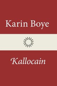 Kallocain (e-bok) av Karin Boye