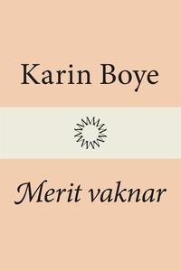 Merit vaknar (e-bok) av Karin Boye