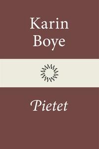 Pietet (e-bok) av Karin Boye