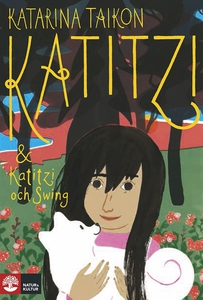 Katitzi & Katitzi och Swing (e-bok) av Katarina