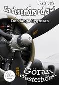En desertörs odyssé - Del 12 - Den långa flygresan