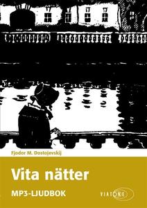 Vita nätter (ljudbok) av Fjodor M. Dostojevskij