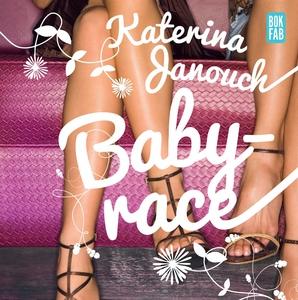 Babyrace (ljudbok) av Katerina Janouch