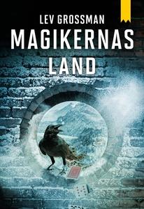 Magikernas land (e-bok) av Lev Grossman
