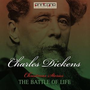 The Battle of Life (ljudbok) av Charles Dickens