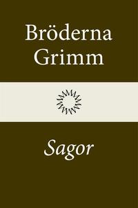Sagor (e-bok) av Bröderna Grimm, Jacob Grimm, W