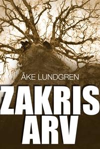 Zakris arv (e-bok) av Åke Lundgren