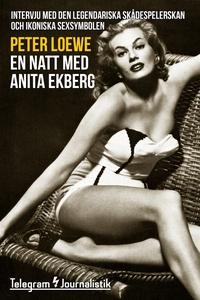 En natt med Anita Ekberg - Intervju med den leg