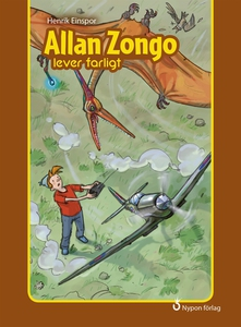 Allan Zongo lever farligt (e-bok) av Henrik Ein
