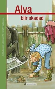Alva blir skadad (e-bok) av Kirsten Ahlburg
