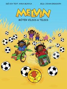Melvin möter Vildis & Tildis (e-bok) av Anna Mu