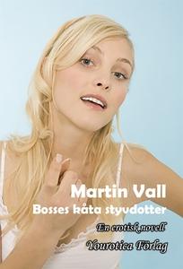 Martin Vall - Del 5 - Bosses kåta styvdotter (e