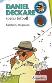 Daniel Deckare spelar fotboll