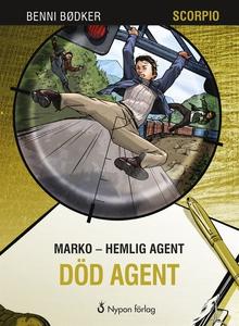Marko - hemlig agent: Död agent (e-bok) av Benn