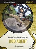 Marko - hemlig agent: Död agent