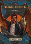 DrakBlod: Draken i spegeln