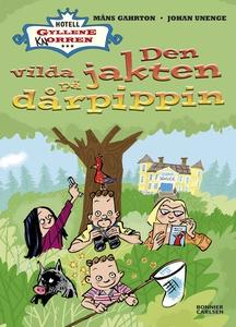 Den vilda jakten på dårpippin (e-bok) av Johan